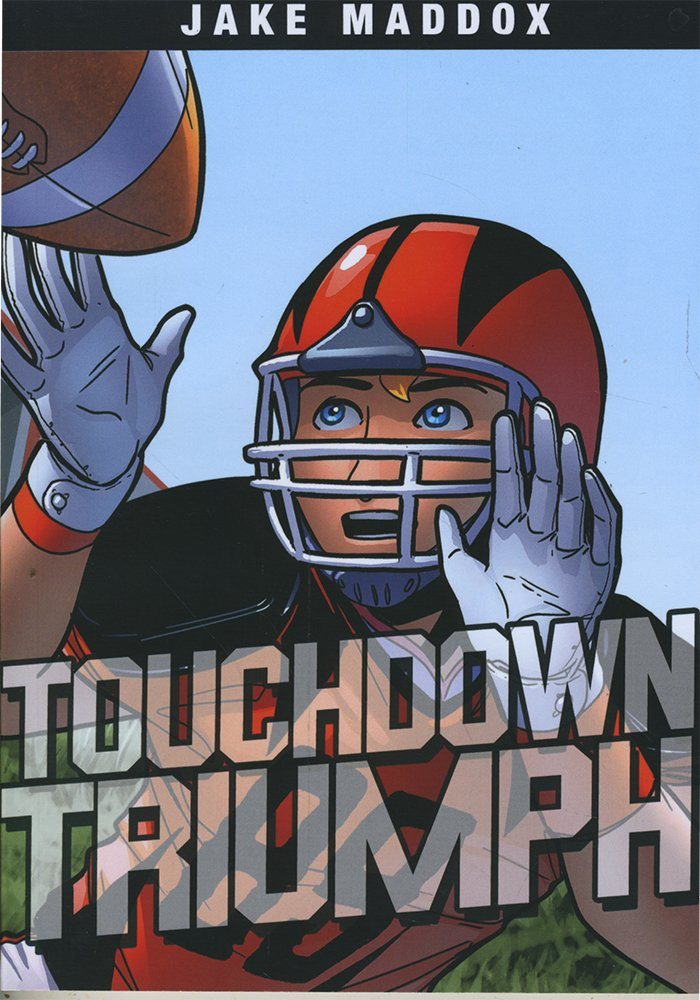Touchdown Triumph (Jake Maddox Sports Stories)