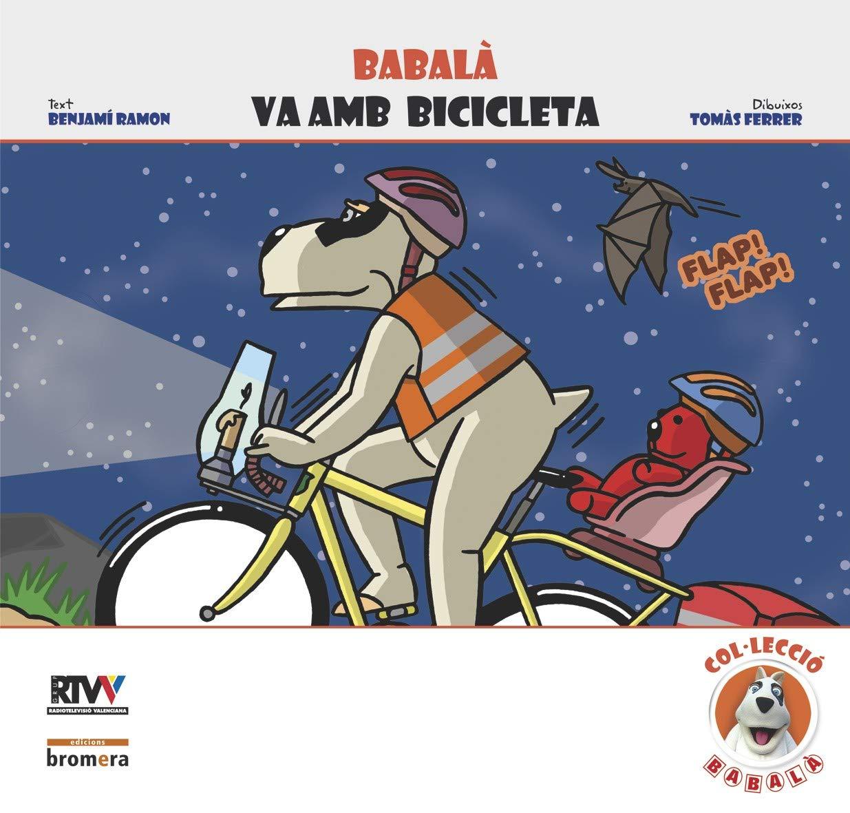 Babalà va amb bicicleta: 4: Amazon.es: Benjami Ramon: Libros en ...
