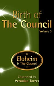 Birth of The Council, Vol. 3