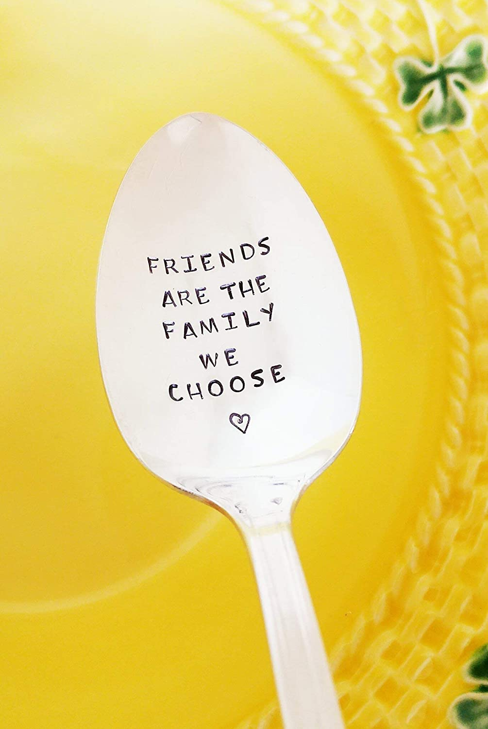 Friends are the Family we Choose - Best Friend - Hand Stamped Spoon Gift - Hostess