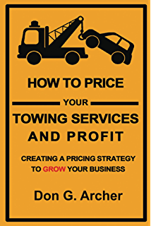 Amazon tow truck towing service start up sample business plan how to price your towing services and profit creating a pricing strategy to grow your maxwellsz