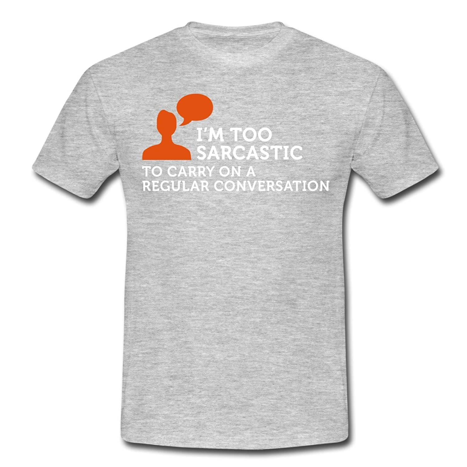 I'm too Sarcastic (2c) Men's T-Shirt by Spreadshirt??