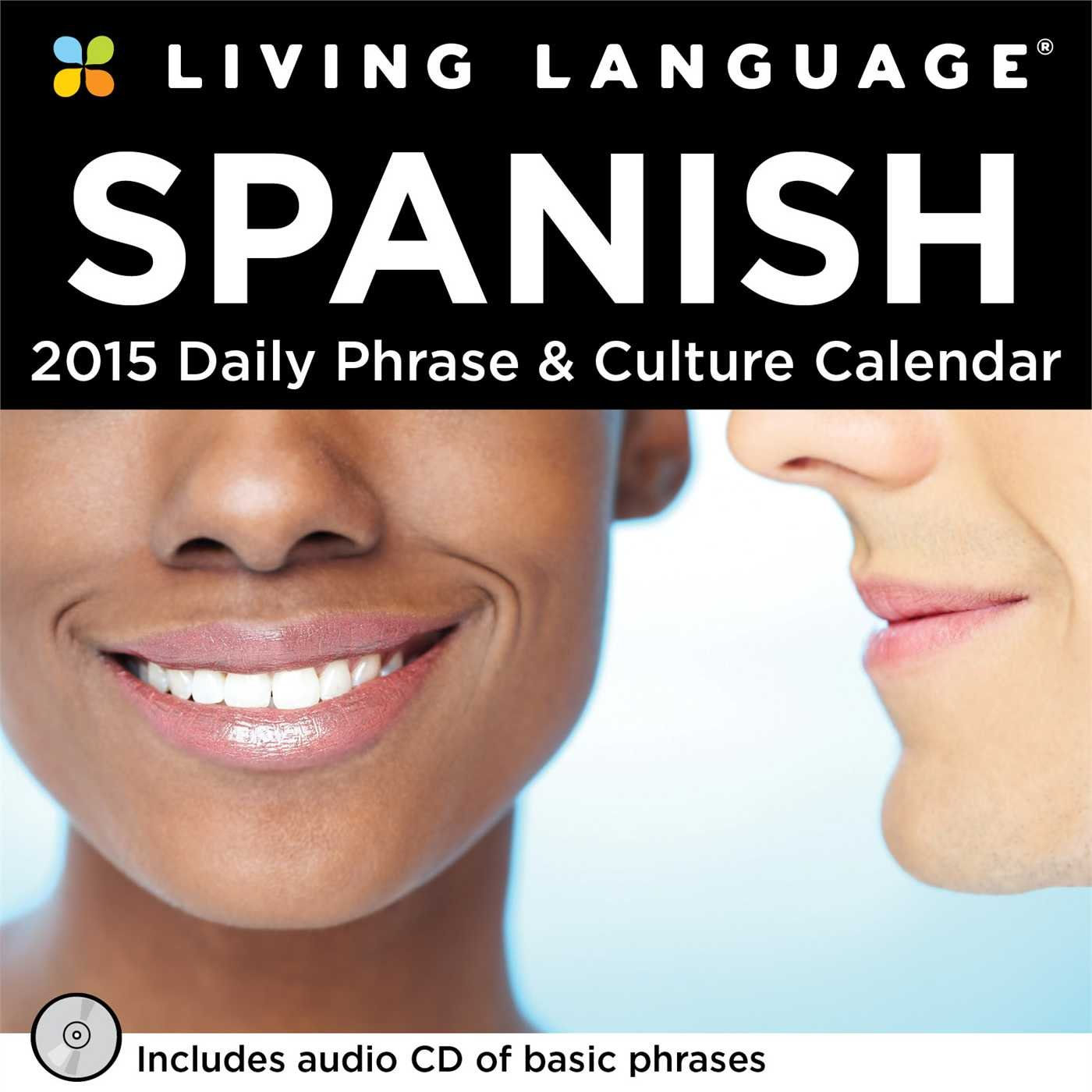 Living Language  Spanish 2015 Day To Day Calendar  Daily Phrase And Culture Calendar