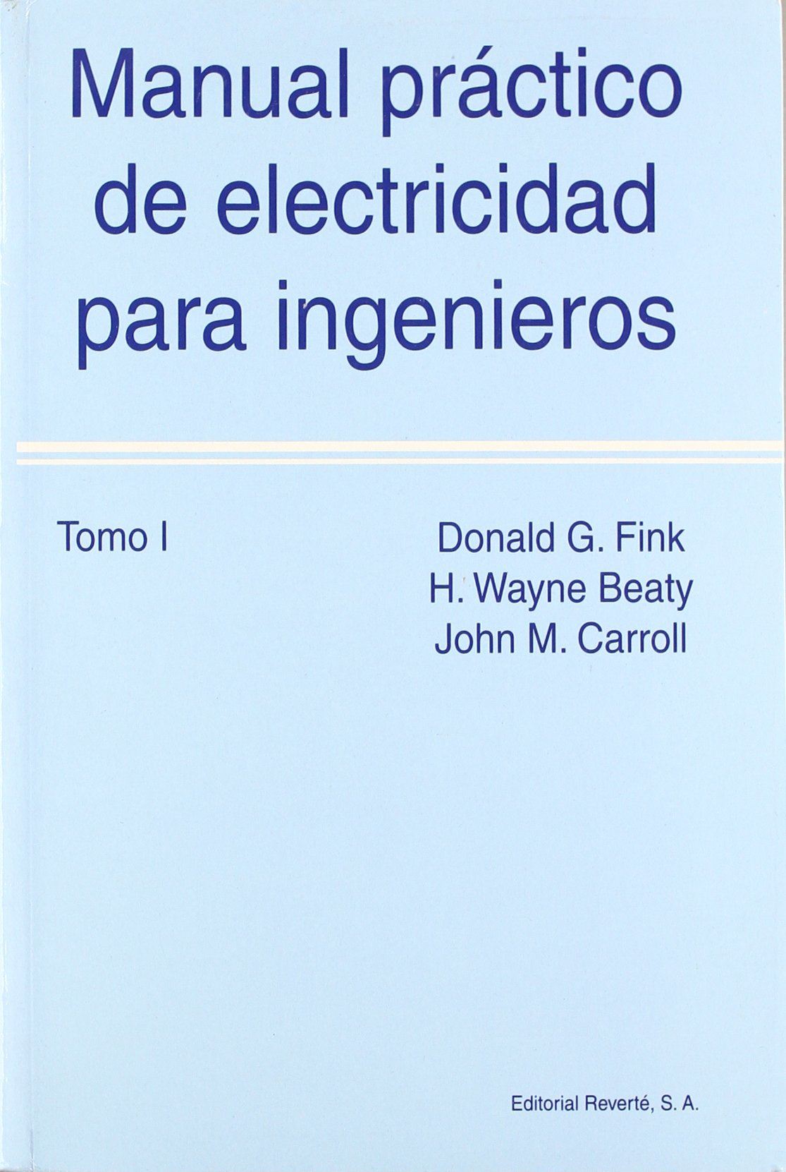 Fink, Manual Standard Del Ingeniero Electricista, 6 Tomos: FINK: 9788429130263: Amazon.com: Books