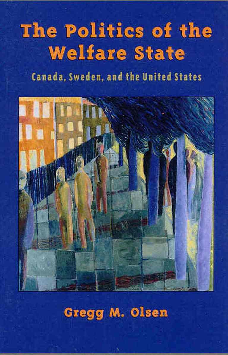 Download The Politics of the Welfare State: Canada, Sweden, and the United States pdf epub