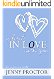 A Little in Love With You: A Love at First Note Novella