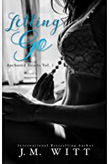 Letting Go (Anchored Hearts Book 1) Kindle Edition