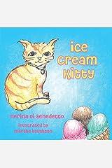 Ice Cream Kitty (The Bennett Farm Series Book 2) Kindle Edition
