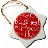 3dRose orn_193475_1 I Love You a Bushel and a Peck. Red-Snowflake Ornament, Porcelain, 3-Inch