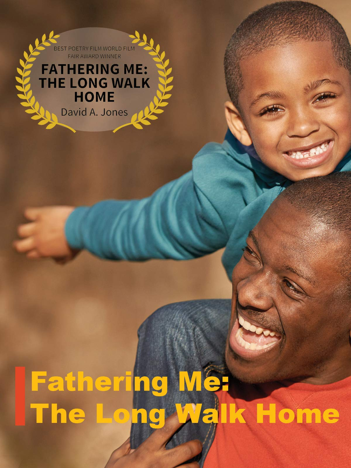 Fathering Me: The Long Walk Home