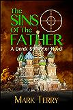 The Sins of the Father (Derek Stillwater Thriller Book 6)