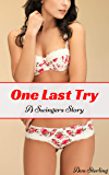 One Last Try: A Swingers Story