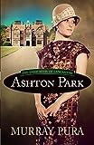 Ashton Park (The Danforths of Lancashire)