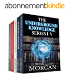 THE UNDERGROUND KNOWLEDGE SERIES I-V (Genius Intelligence / Antigravity Propulsion / Medical Industrial Complex / The Catcher in the Rye Enigma / International Banksters) (English Edition)