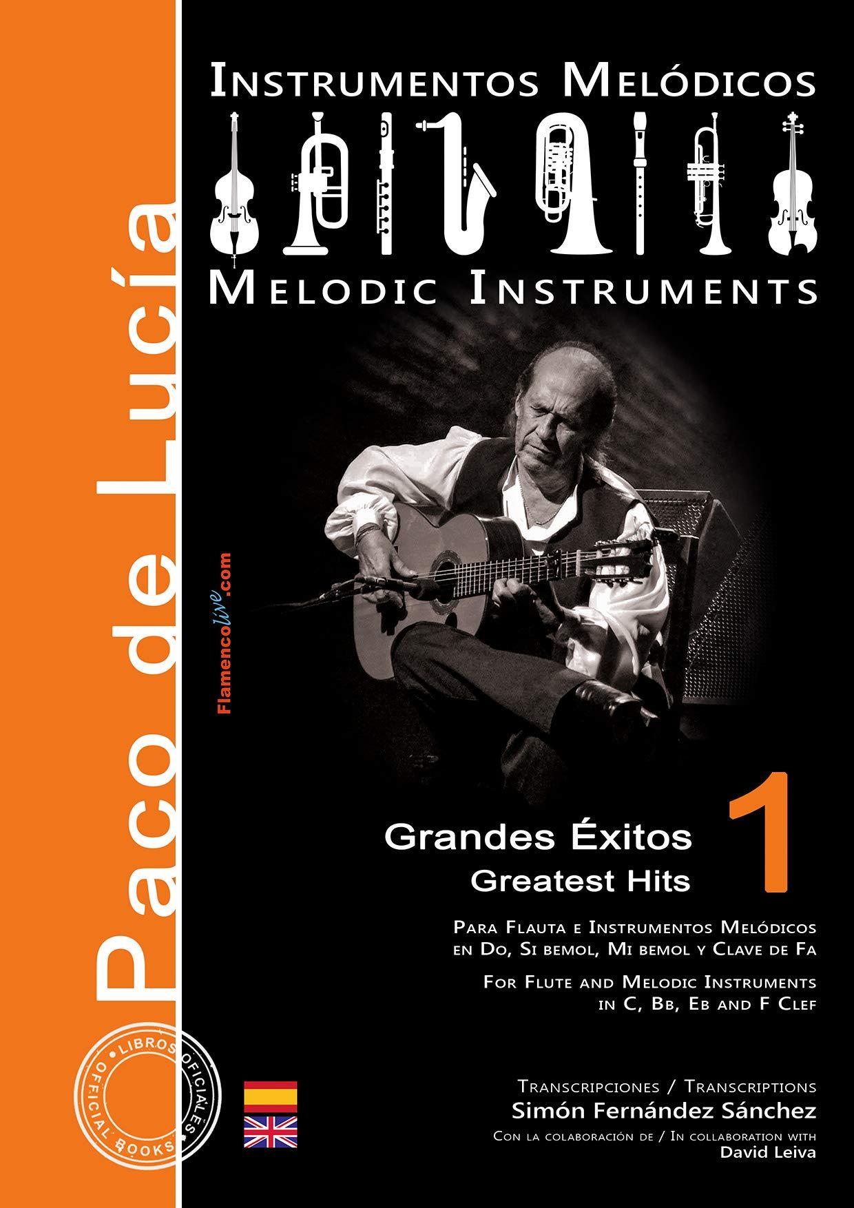 Grandes éxitos de Paco de Lucía para Instrumentos Melódicos Vol.1 ...