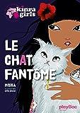 Kinra Girls - Le chat fantôme - Tome 2 (P.BAC KIN FICTI)