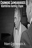 Carmine Lombardozzi: Gambino Family Capo