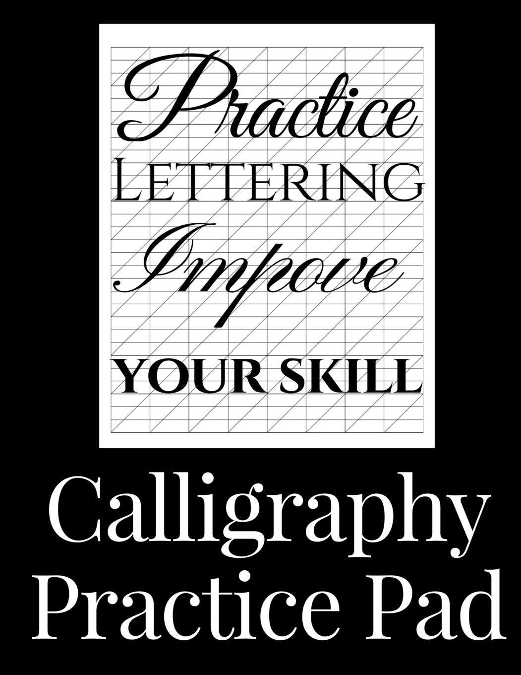 Calligraphy Practice Pad: Large Calligraphy Paper, 150 sheet pad, perfect calligraphy practice paper and workbook for lettering artists and beginners pdf