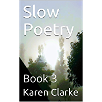 Slow Poetry: Book 3 (English Edition)