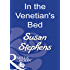 In the Venetian's Bed (Mills & Boon Modern)