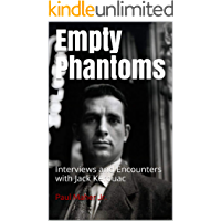 Empty Phantoms: Interviews and Encounters with Jack Kerouac