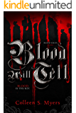 Blood Will Tell: The Blood is the Key (The Blood series Book 1)