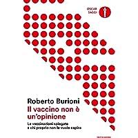 Il vaccino non è un'opinione. Le vaccinazioni spiegate a chi proprio non le vuole capire