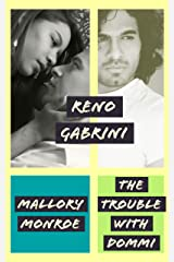 Reno Gabrini: The Trouble with Dommi Kindle Edition