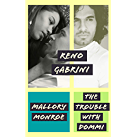 Reno Gabrini: The Trouble with Dommi (English Edition)