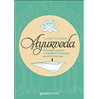 Ayurveda. Il massaggio ayurvedico e i trattamenti di Purvakarma: una via di karma yoga