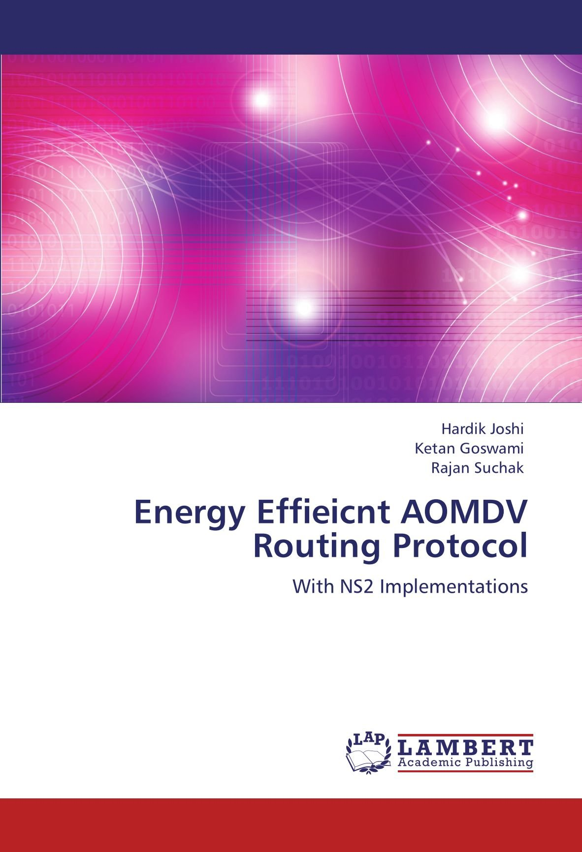Energy Effieicnt AOMDV Routing Protocol: With NS2 Implementations pdf epub