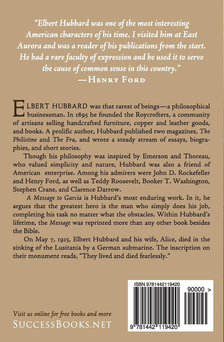 a message to garcia and other essential writings on success a message to garcia and other essential writings on success elbert hubbard charles conrad 9781442119420 com books