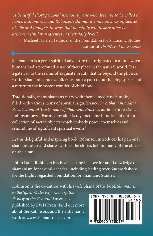 A Shamanic Altar: Philip Dana Robinson: 9780990350057