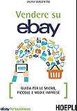 Vendere su eBay: Guida per le micro, piccole e medie imprese