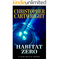 Habitat Zero (Sam Reilly Book 15)