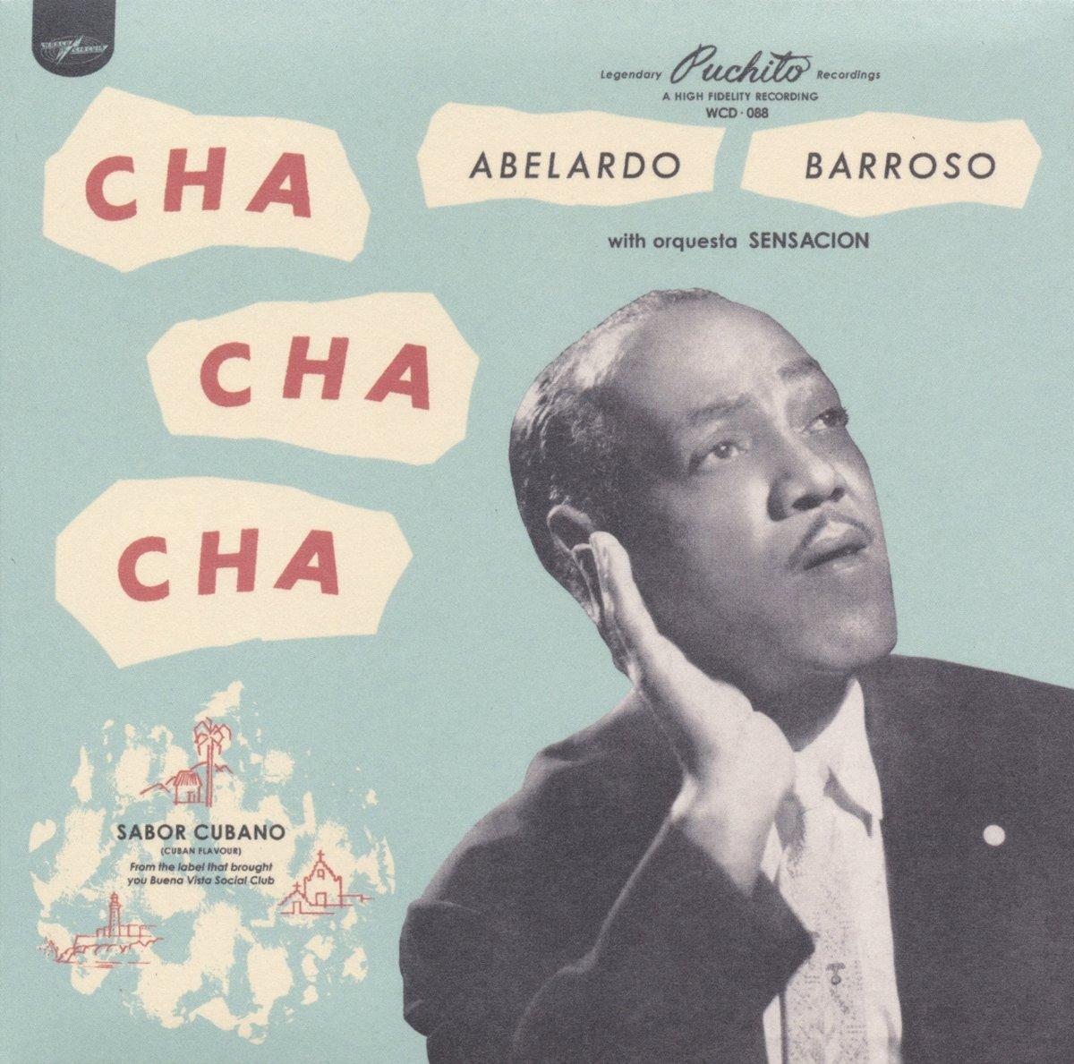 CD : BARROSO ABELARDO WITH ORQUESTA - Cha Cha Cha (CD)