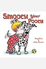 Smooch Your Pooch Kindle Edition