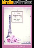Story Starters - Romance Edition