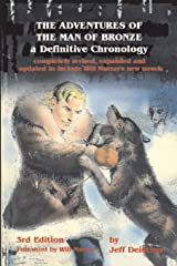 The Adventures of the Man of Bronze: a Definitive Chronology, 3rd Edition Paperback