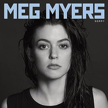 Meg Myers Sorry Amazoncom Music