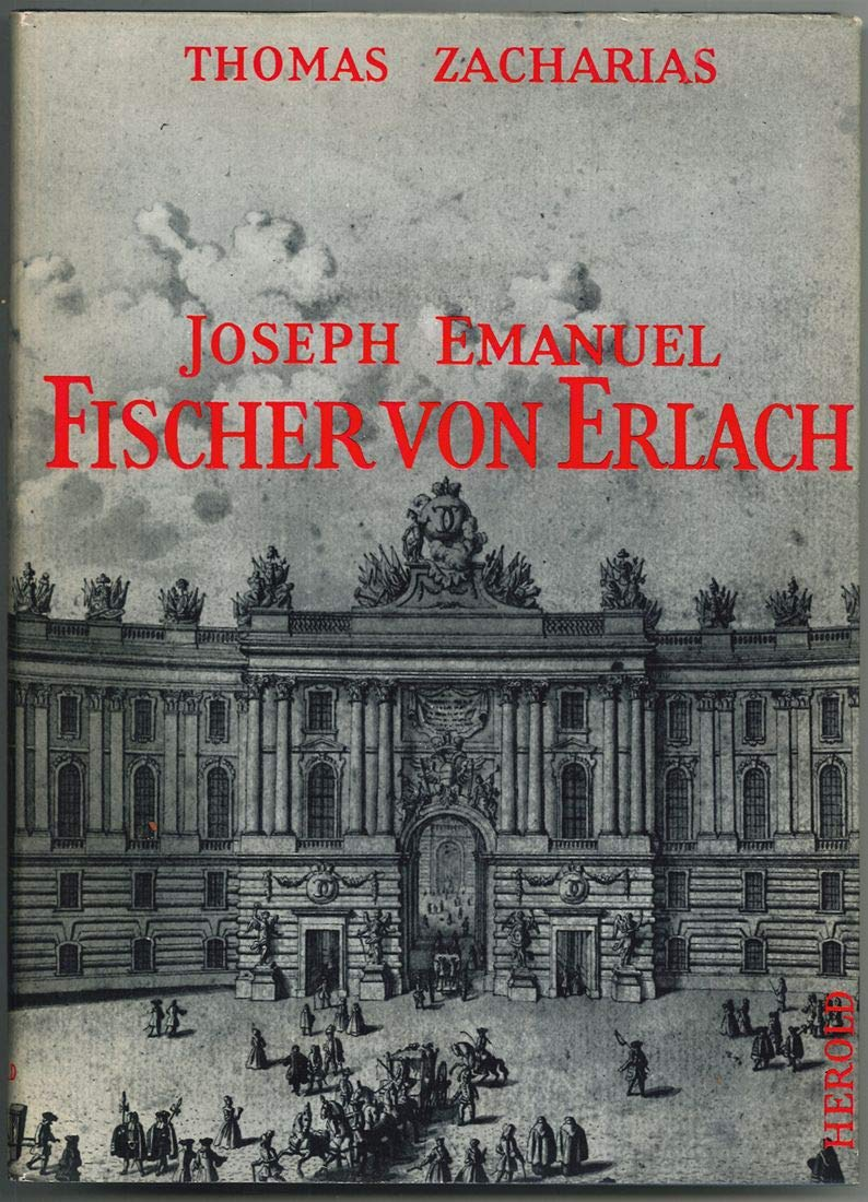 Joseph Emanuel Fischer von Erlach