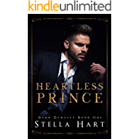 Heartless Prince: A Dark Captive Romance (Dark Dynasty Book 1)