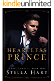Heartless Prince: A Dark Captive Romance (Dark Dynasty Book 1)