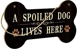 Putuo Decor Funny Dog Sign, Bone Shape Decorative Plaque with Hanging Rope, 8.3x4.3 Inches Gift for Pet Lovers - A Spoiled Dog Lives Here