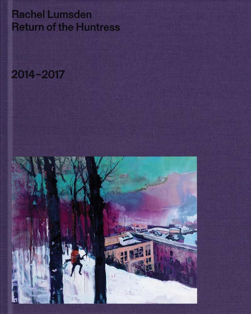 Rachel Lumsden: Return of the Huntress: 2014–2017 ebook