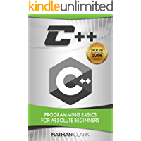 C++: Programming Basics for Absolute Beginners (Step-By-Step C++ Book 1) (English Edition)