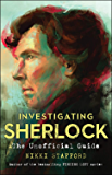 Investigating Sherlock: The Unofficial Guide