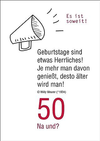 50 Na und? Lustige Geburtstagskarte zum 50. Geburtstag: Es ist