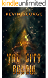 The City Below (The Great Blue Above series Book 1)