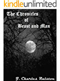The Chronicles of Beast and Man